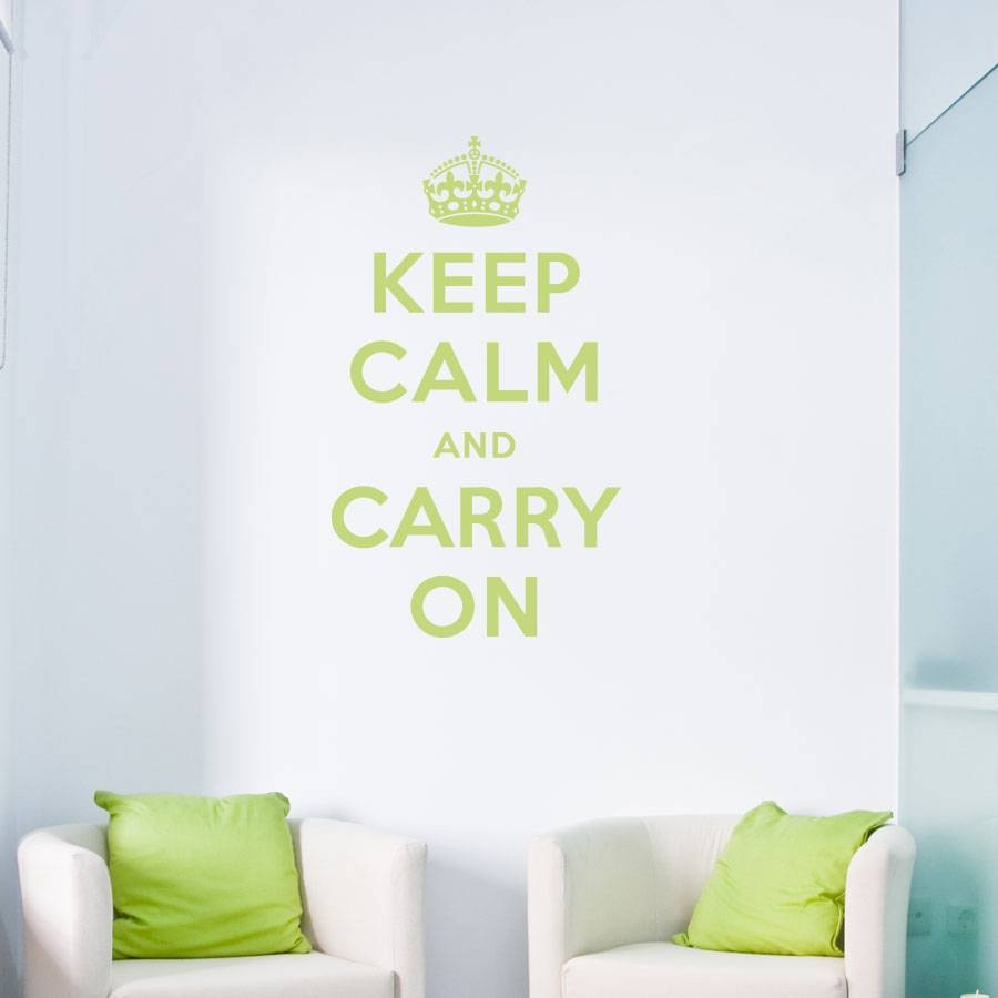 Keep Calm And Carry On Wall Quote Decal With Regard To Most Popular Keep Calm And Carry On Wall Art (View 3 of 25)