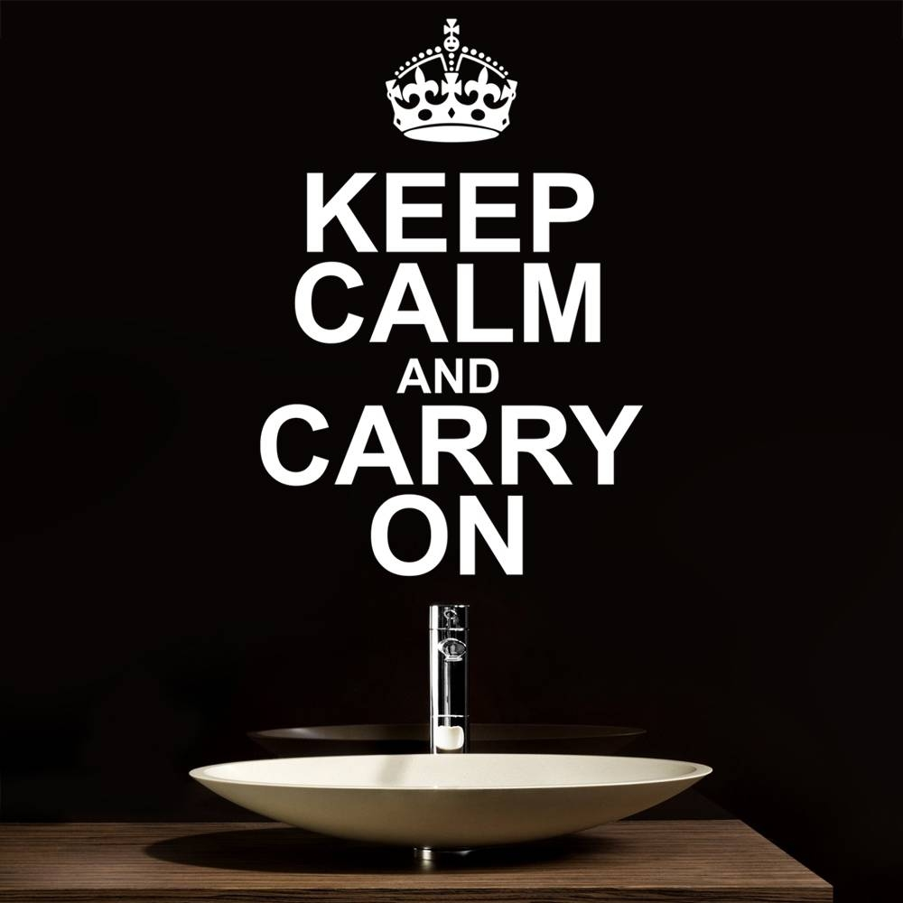 Keep Calm And Carry On Wall Stickers & Decals In Current Keep Calm And Carry On Wall Art (View 11 of 25)