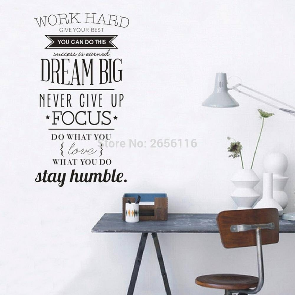 Large Inspirational Quotes Wall Decals Work Hard Dream Vinyl Wall Within Recent Large Inspirational Wall Art (View 13 of 20)