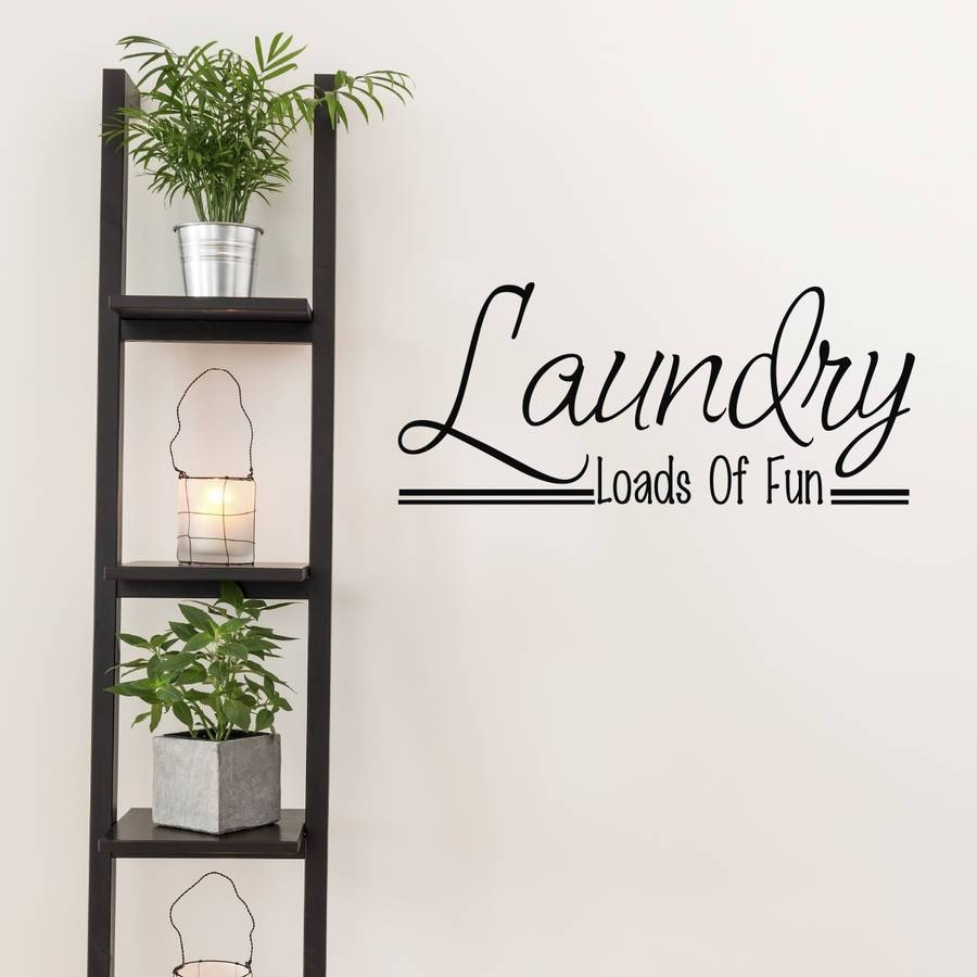 Laundry Room Wall Art Quotemirrorin | Notonthehighstreet With Best And Newest Laundry Room Wall Art (View 19 of 30)