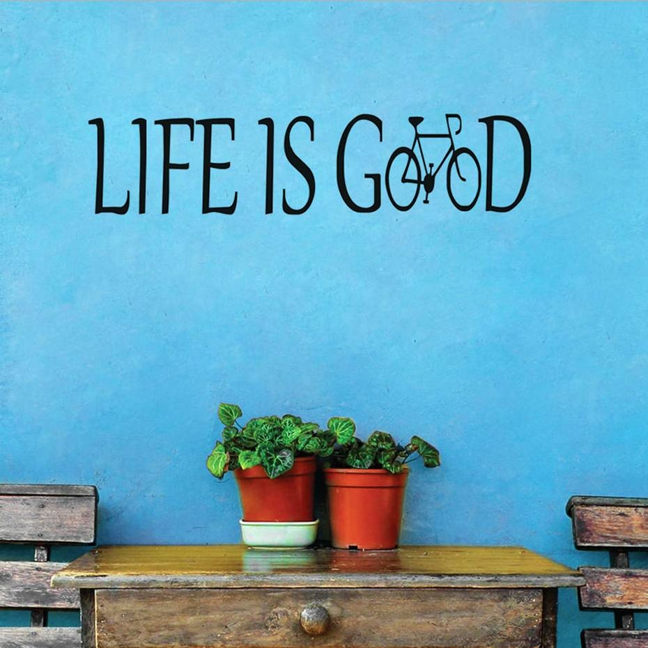 Life Is Good Wall Decor Images – Home Wall Decoration Ideas Intended For Newest Life Is Good Wall Art (View 5 of 30)