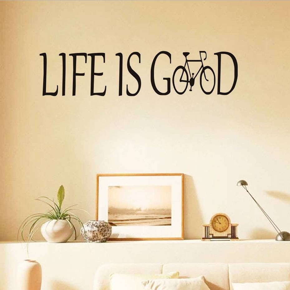 Life Is Good Wall Decor Images – Home Wall Decoration Ideas With Regard To Most Current Life Is Good Wall Art (View 16 of 30)