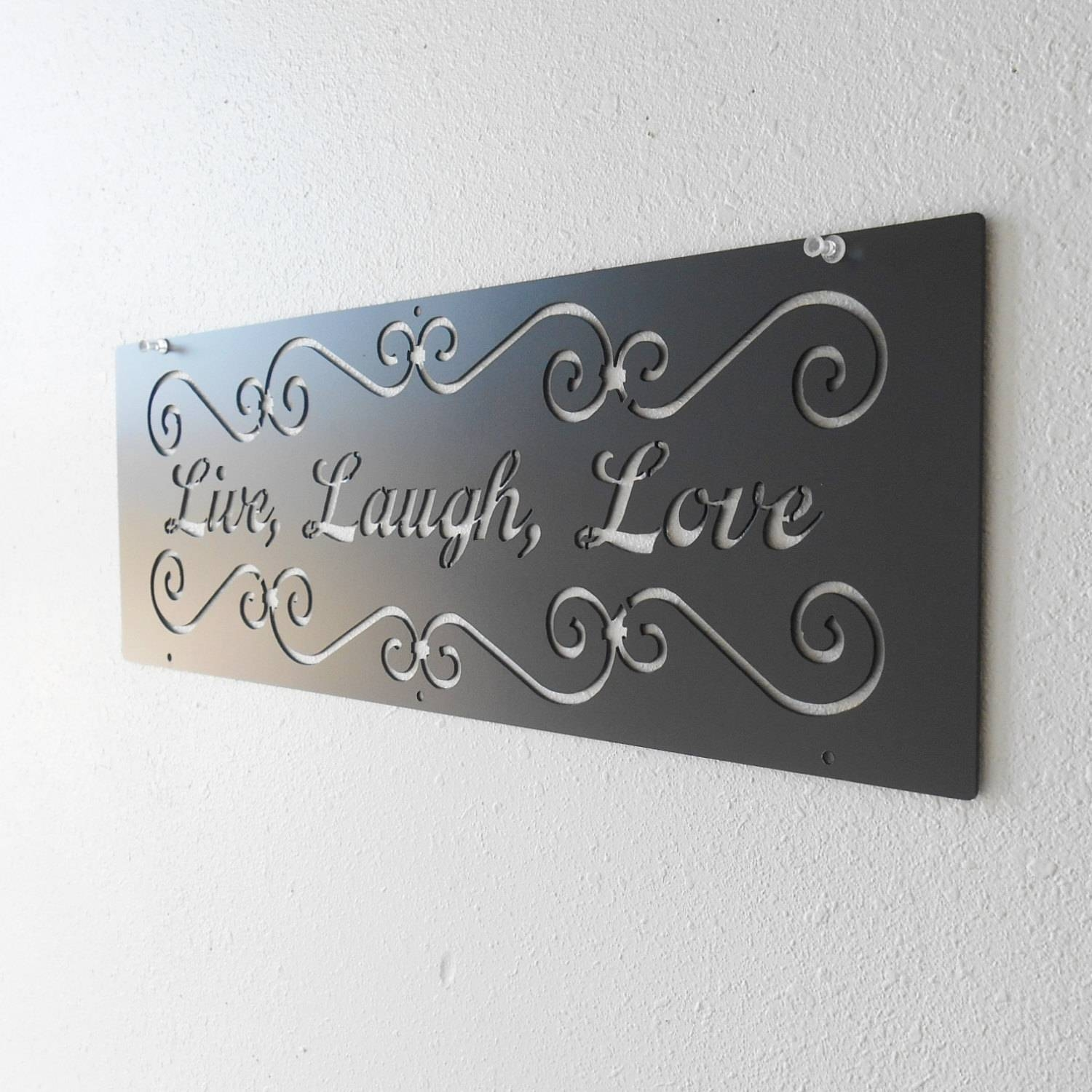 Live Laugh Love / Metal Art / Wall Decoration / Metal Sign / Home Within Newest Live Love Laugh Metal Wall Art (View 7 of 25)