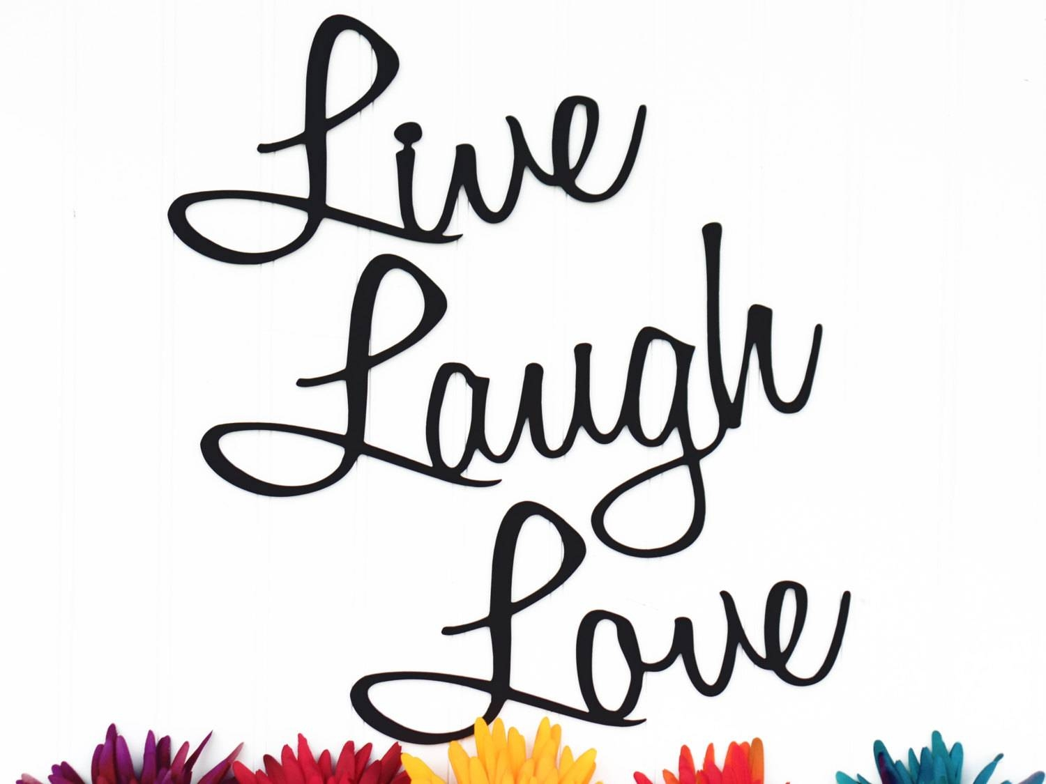 Live Laugh Love Wall Decor Patio Decor Lake House Decor In Current Live Laugh Love Wall Art Metal (View 15 of 25)