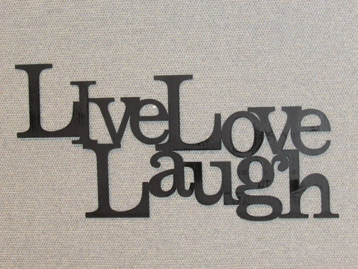 Live Laugh Love Wood Word Art Sign Wall Decor Black For Current Live Love Laugh Metal Wall Decor (View 15 of 25)