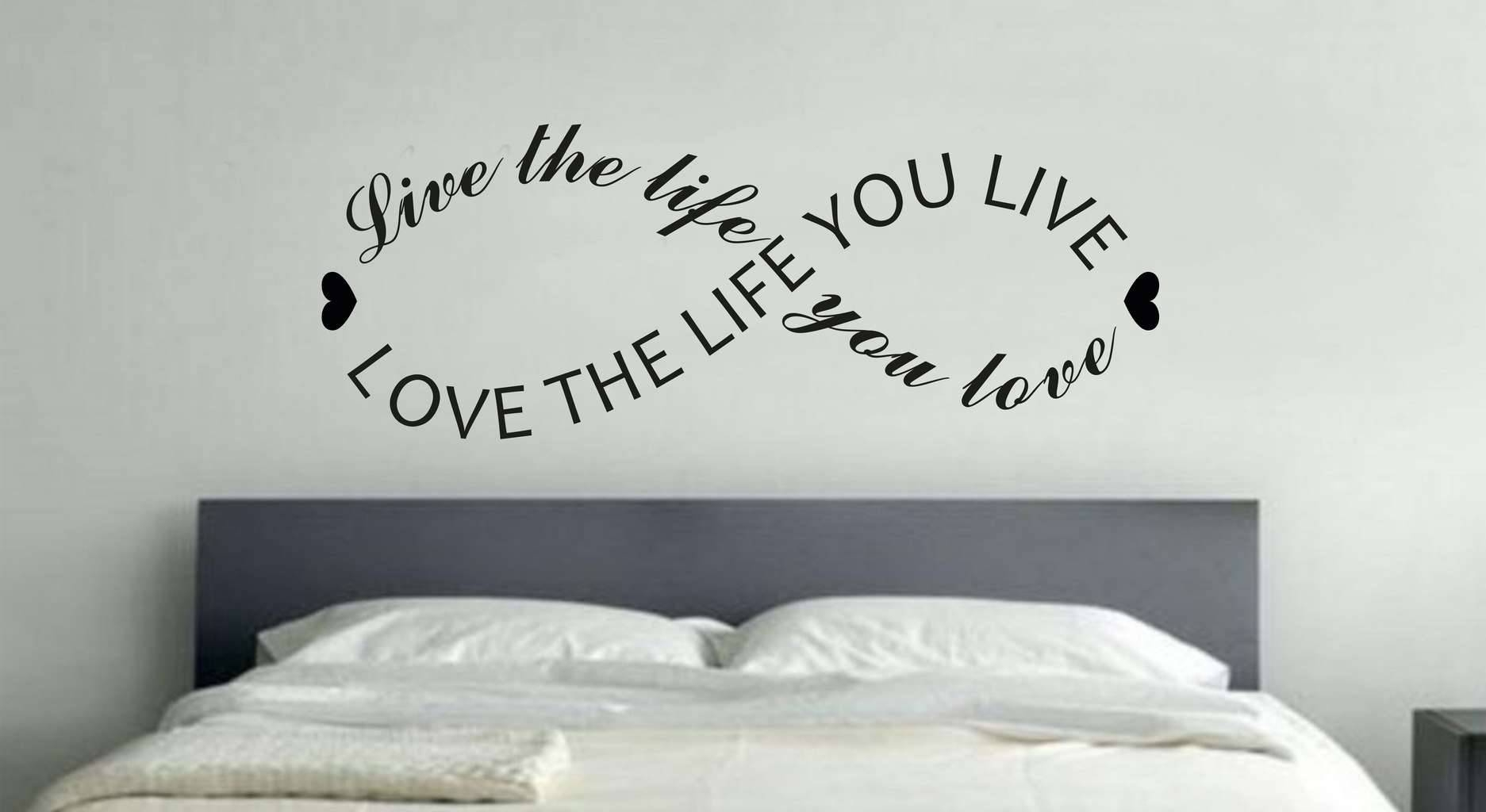 Live The Life You Love Infinity Wall Art Decal With Regard To Current Love Wall Art (View 13 of 20)