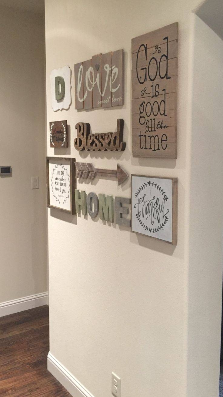 Love My New Gallery Wall!! Found Most Everything At Hobby Lobby regarding 2017 Wall Art Ideas For Hallways
