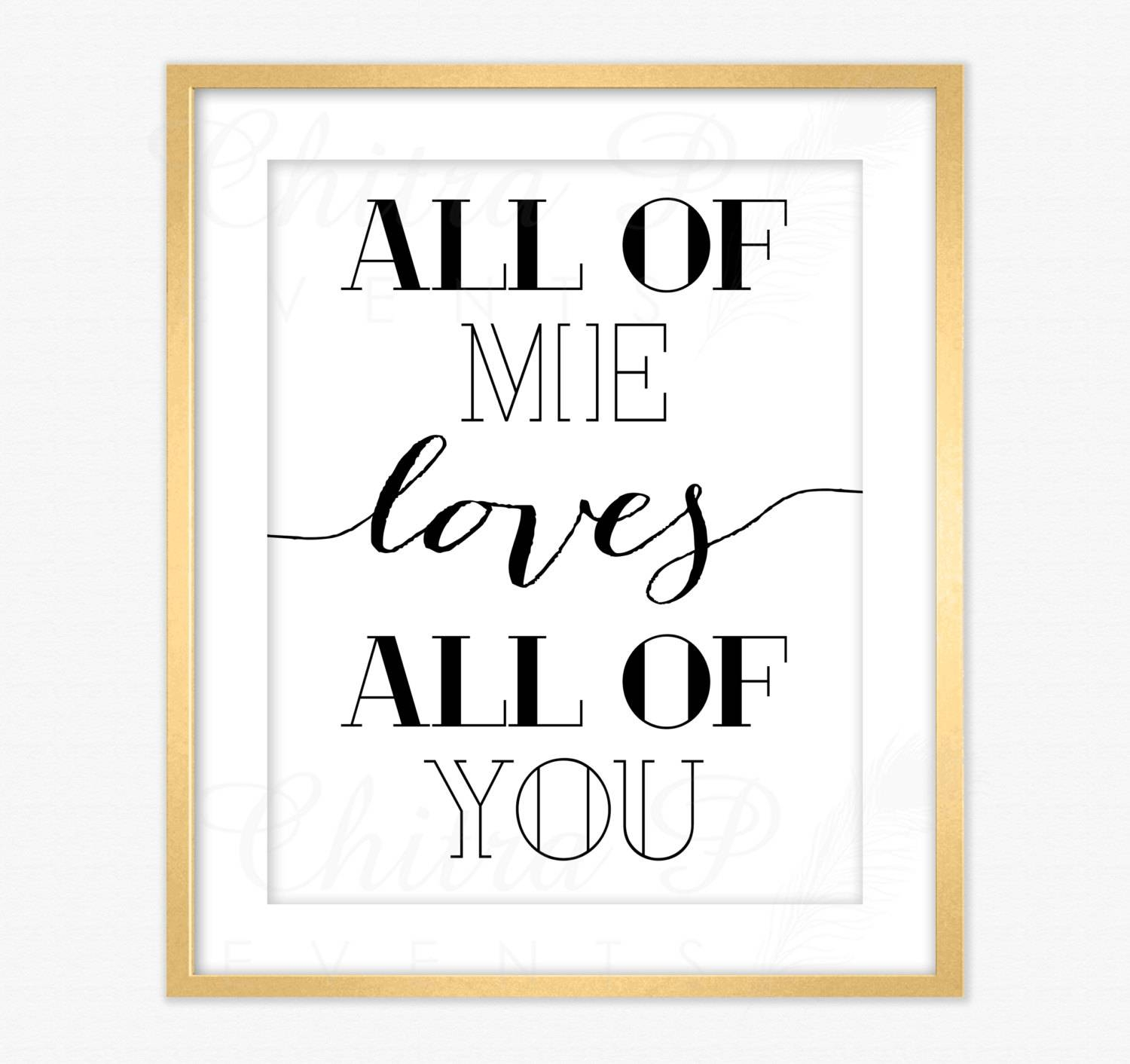 Love Wall Art Printed Or Printable All Of Me Loves All Of Within Most Current Love Wall Art (View 8 of 20)