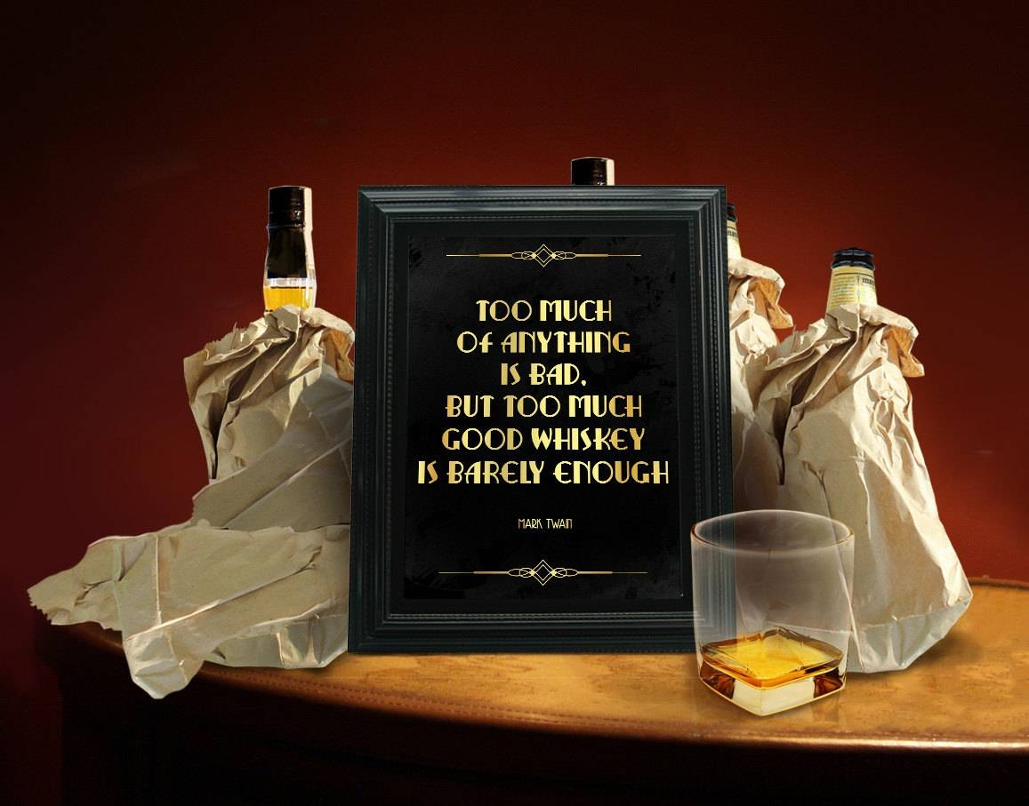 Mark Twain Quote About Whiskey. Alcohol Sign (View 11 of 20)