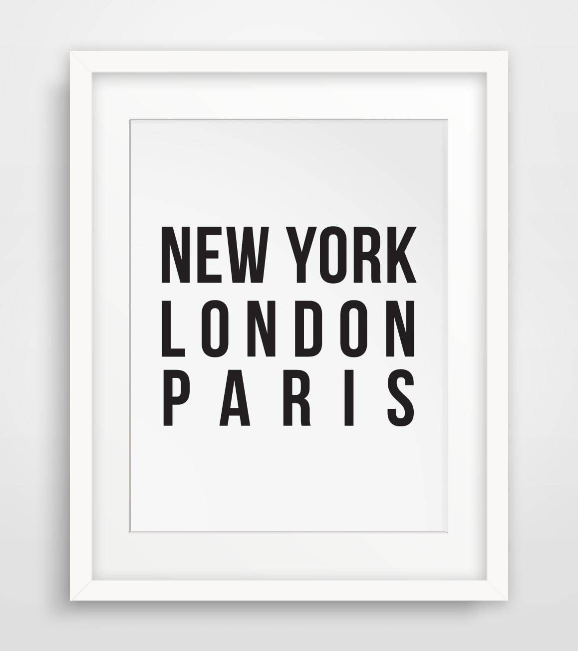 New York London Paris Fashion Wall Art Typography Poster Inside Newest Black And White Paris Wall Art (Gallery 17 of 25)