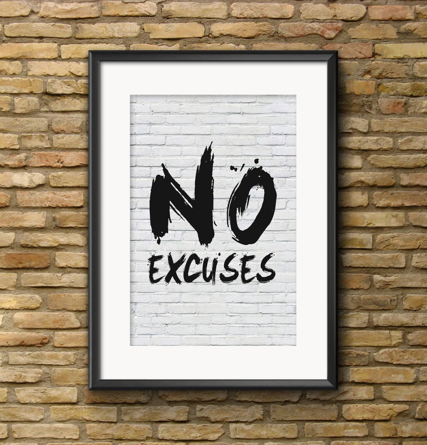 "No Excuses Printable Wall Art: ""No Excuses"" Motivational Wall Art with Recent Inspirational Wall Art For Office"