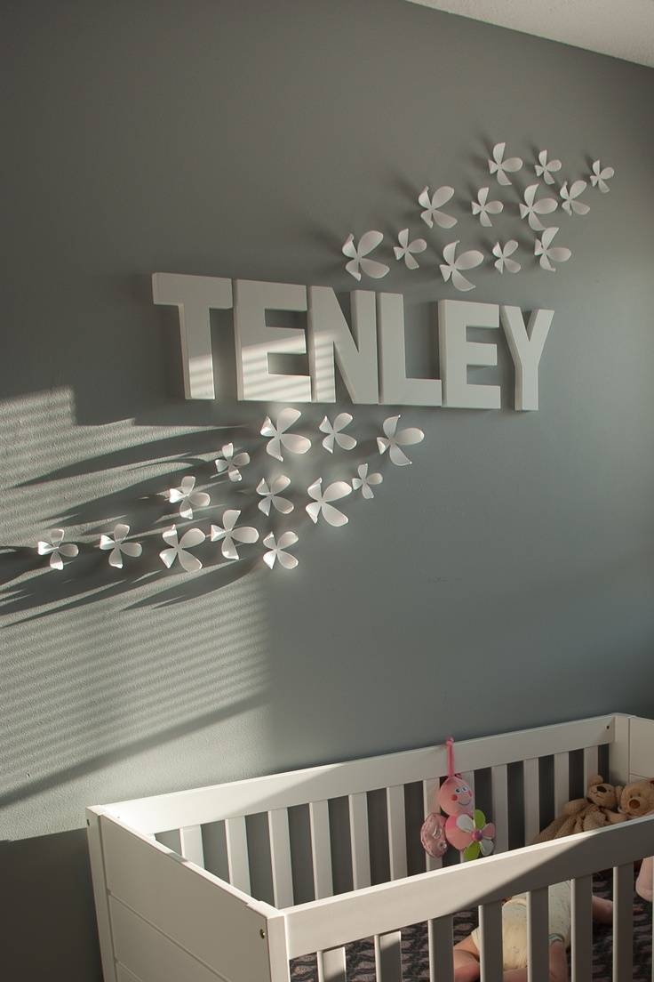 Nursery Name Decor – Palmyralibrary Within Most Recent 3d Wall Art For Baby Nursery (View 13 of 20)