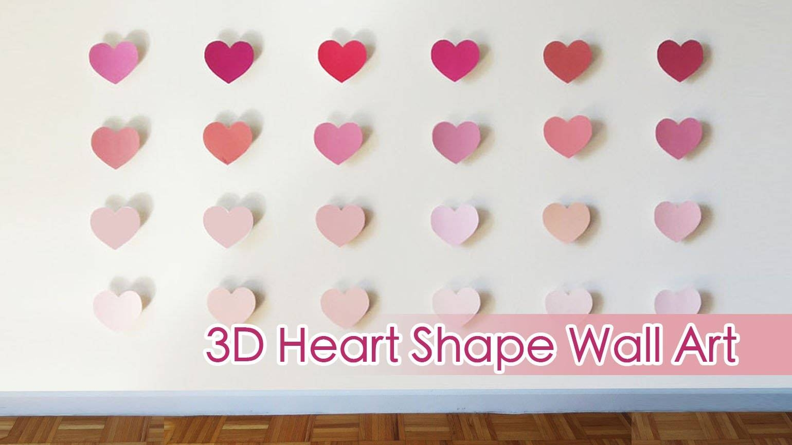 Ombre 3D Heart Shape Wall Art | Sunny Diy – Youtube Regarding Most Up To Date Heart 3D Wall Art (Gallery 4 of 20)