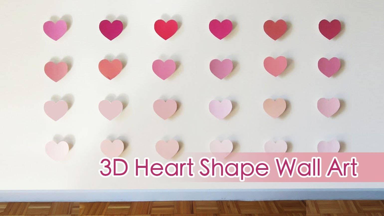 Ombre 3D Heart Shape Wall Art | Sunny Diy – Youtube Regarding Most Up To Date Heart 3D Wall Art (View 14 of 20)