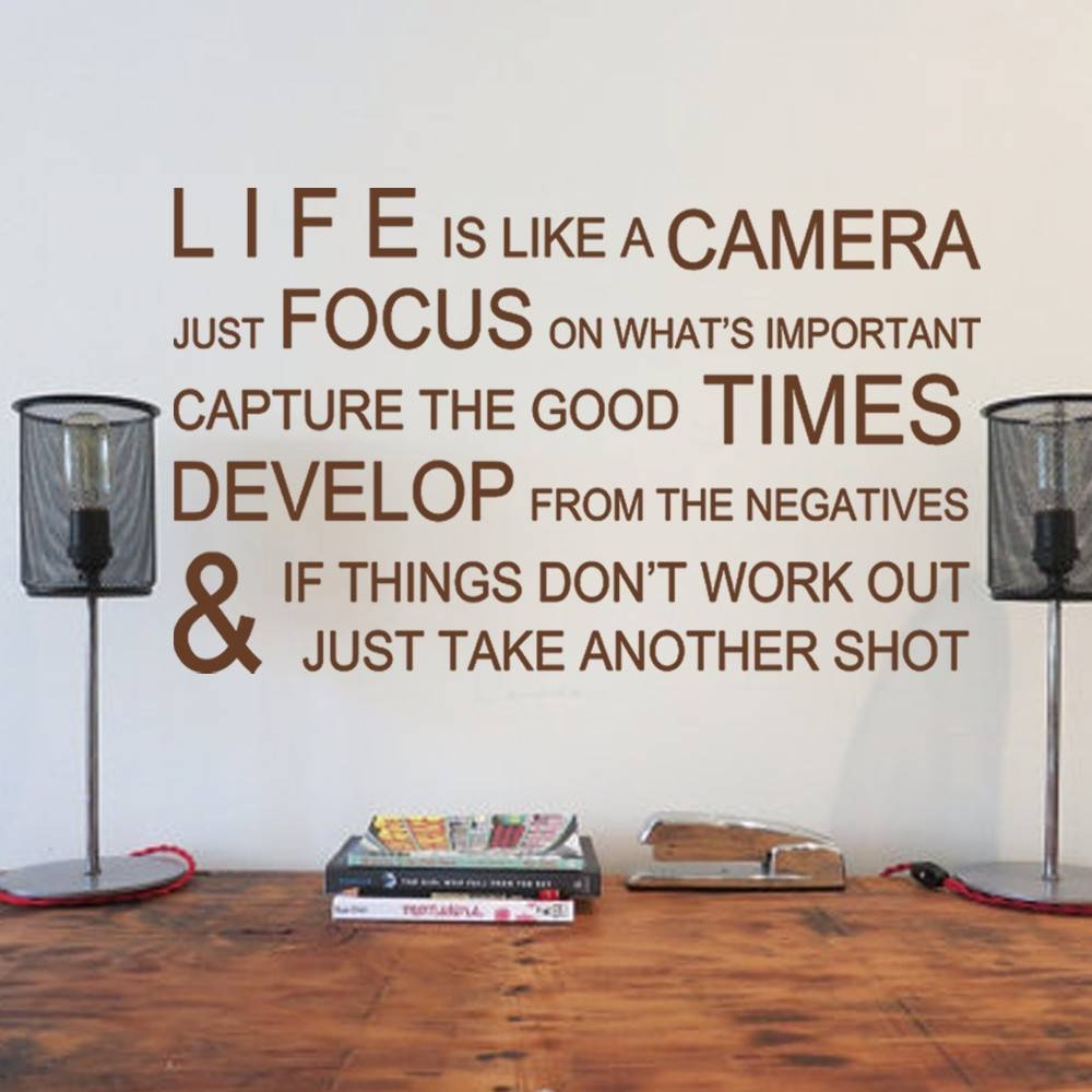 Online Shop Life Is Like A Camera – Inspirational Wall Stickers In Recent Inspirational Wall Decals For Office (View 12 of 20)