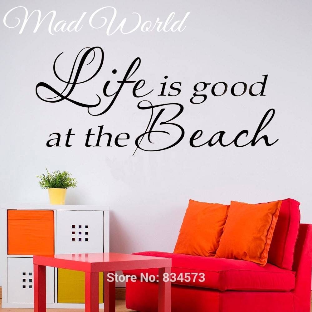 Online Shop Mad World Life Is Good At The Beach Wall Art Stickers In 2017 Life Is Good Wall Art (View 20 of 30)
