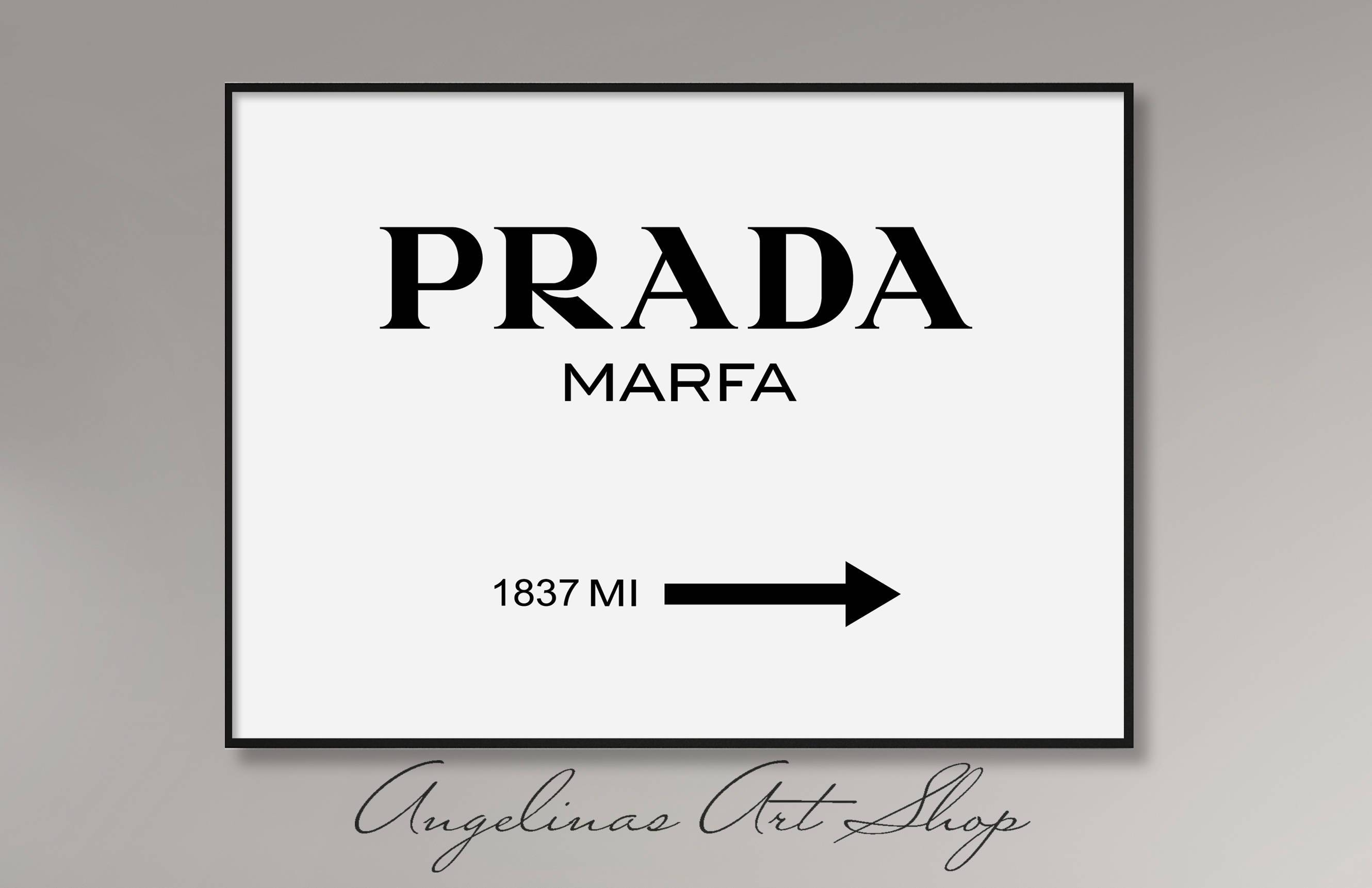 Prada Marfa Wall Art Fashion Print Fashion Logo Fashion Inside 2018 Prada Wall Art (View 20 of 25)