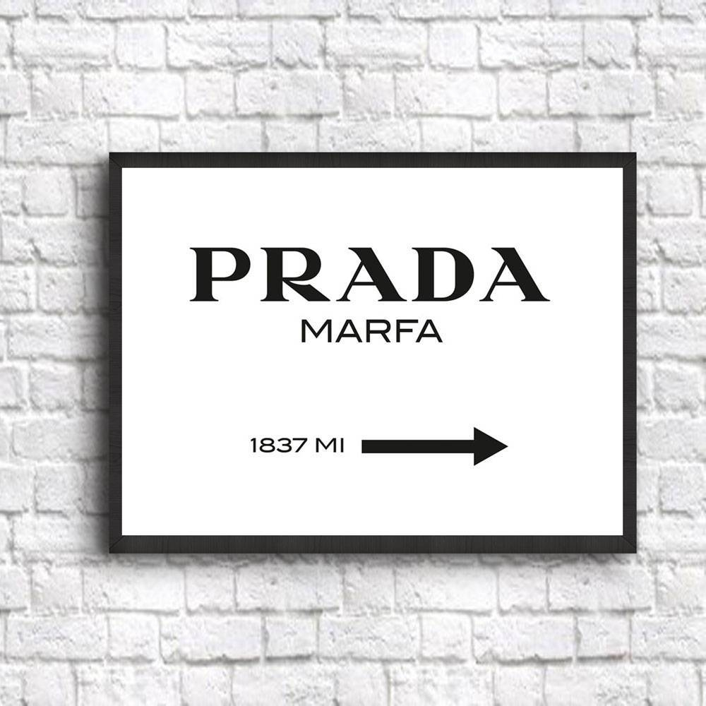 Prada Marfa Wall Art Prada Marfa Poster Prada Poster Prada Wall In 2017 Prada Wall Art (View 14 of 25)