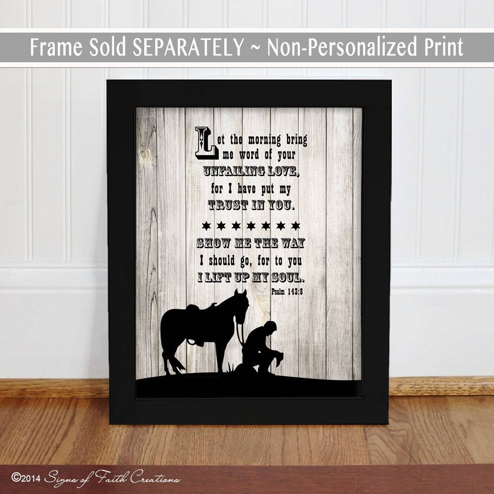 Praying Cowboy Scripture Art Print (View 14 of 25)