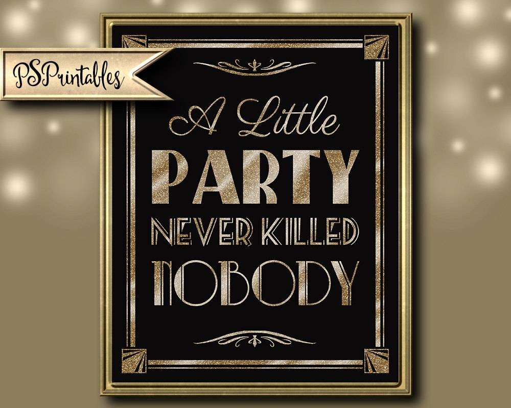 Printable A Little Party Never Killed Nobody Art Deco Great Throughout Newest Great Gatsby Wall Art (View 14 of 20)