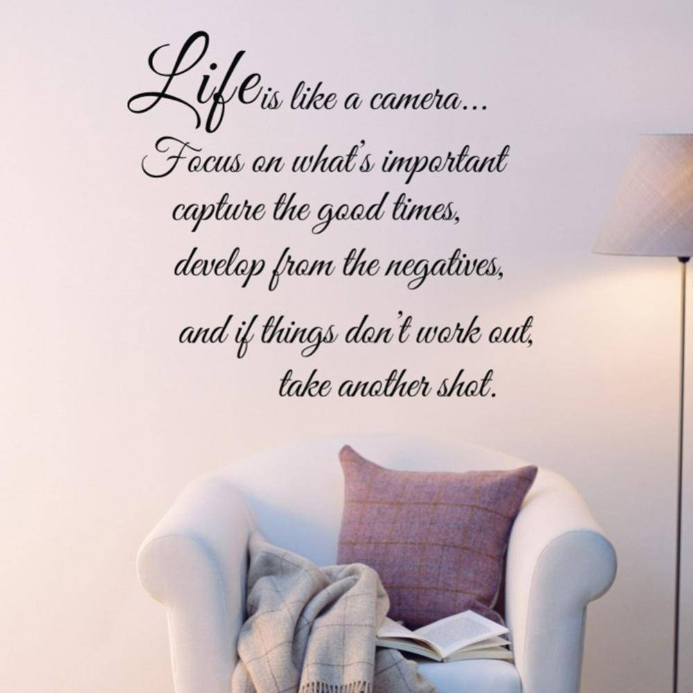 Quality Life Is Like A Camera Quote Words Art Vinyl Wall Sticker Within Most Recent Life Is Good Wall Art (View 22 of 30)