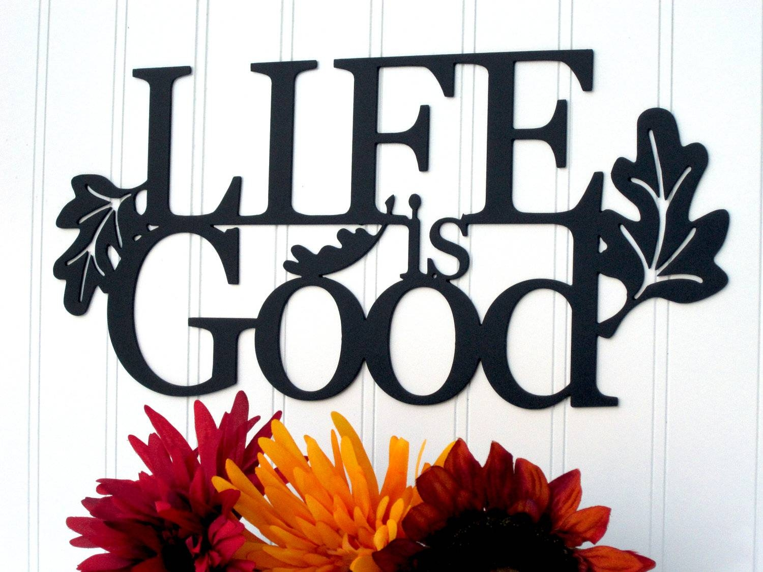 Refined Inspirations – Fairs And Festivals Fairsandfestivals Within Recent Life Is Good Wall Art (View 9 of 30)