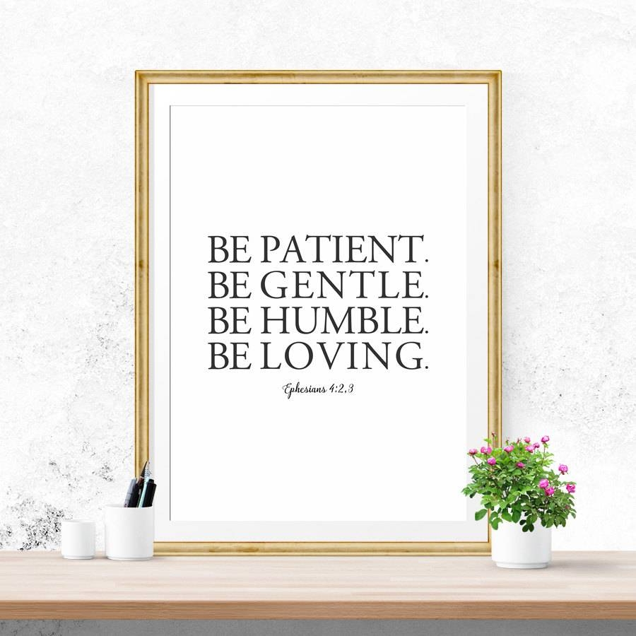 Sale Bible Verse Wall Art Be Patient Be Gentle Be Humble in Newest Bible Verses Wall Art
