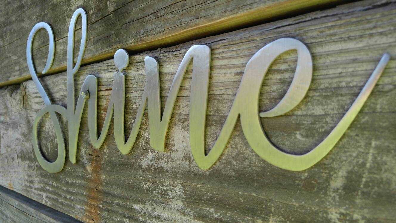 Shine Sign, Metal Farmhouse Sign, Metal Words, Metal Wall Art With Most Recently Released Metal Word Wall Art (View 16 of 20)