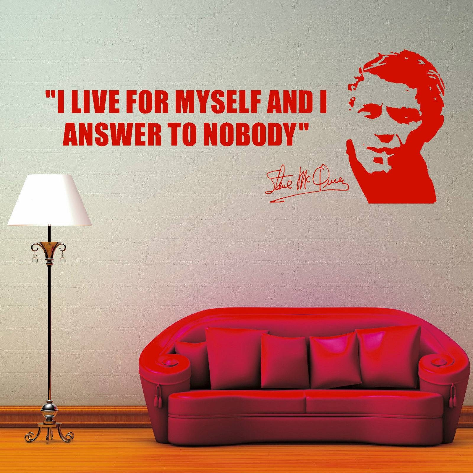 Steve Mcqueen I Live For Myself And I Answer To Nobody Vinyl Wall Inside 2017 Steve Mcqueen Wall Art (View 12 of 20)