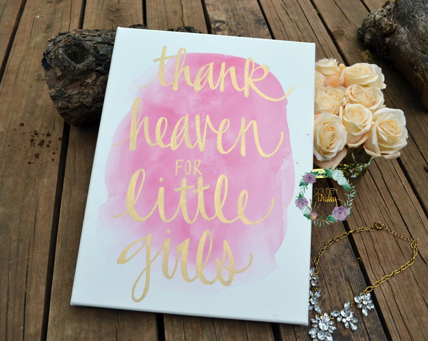 Thank Heaven For Little Girls Watercolor Canvas Painting Quote With 2017 Girls Canvas Wall Art (View 20 of 20)