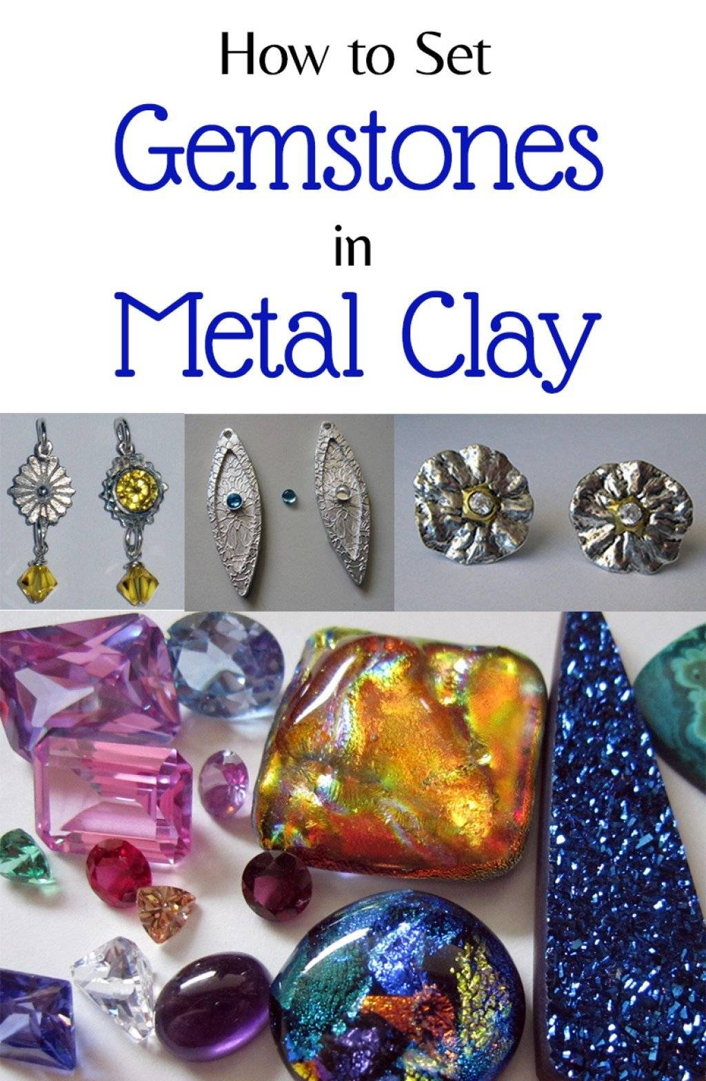 The Ultimate Guide To Setting Gemstones In Metal Clay | Feltmagnet In Most Recently Released Gemstone Wall Art (View 27 of 31)