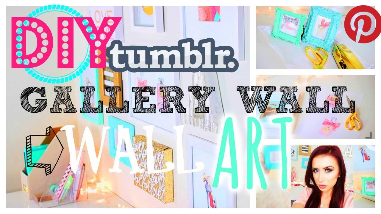 Tumblr | Pinterest | Diy | Wall Art – Youtube Regarding Most Current Pinterest Diy Wall Art (View 25 of 25)