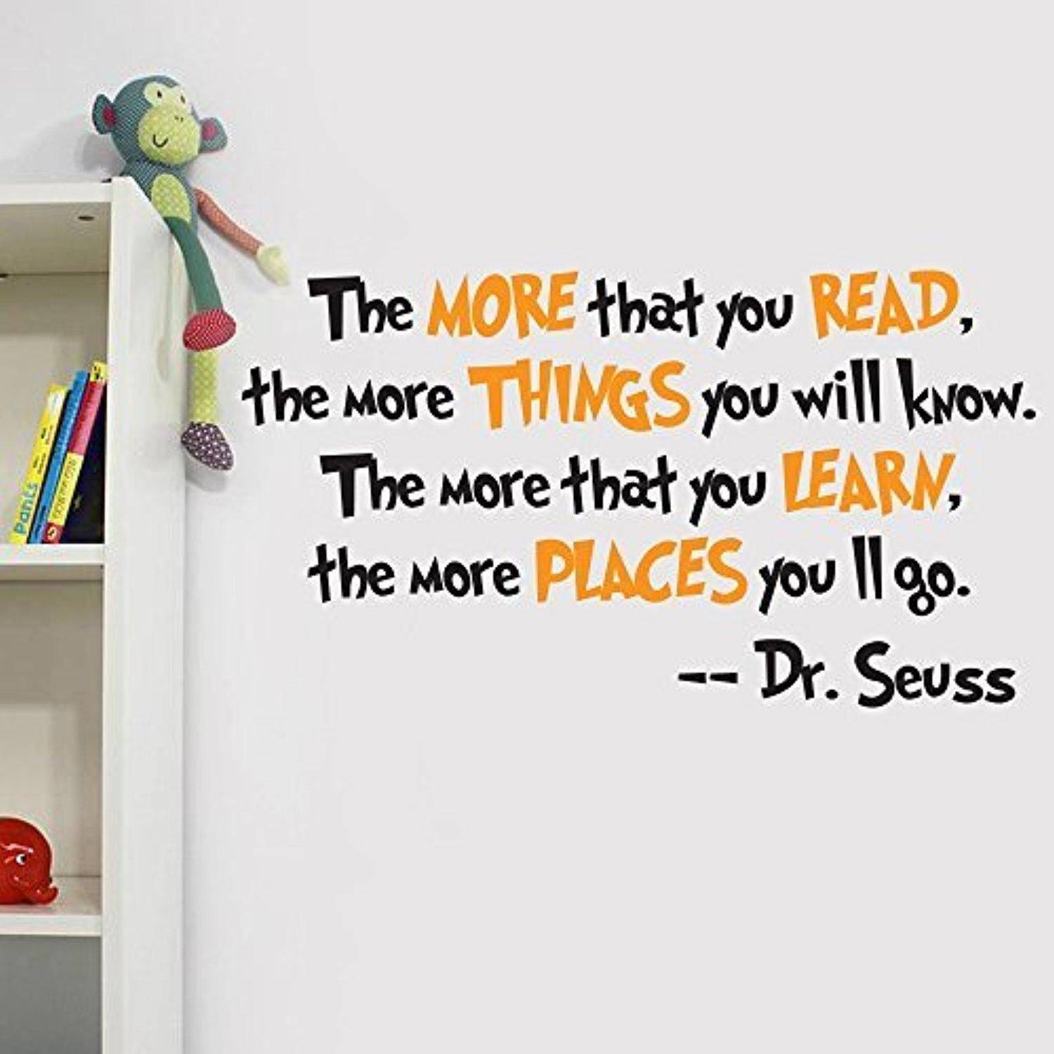 V&c Designs Dr Seuss The More You Read Quote Children's Room Kids With Current Classroom Vinyl Wall Art (Gallery 23 of 30)