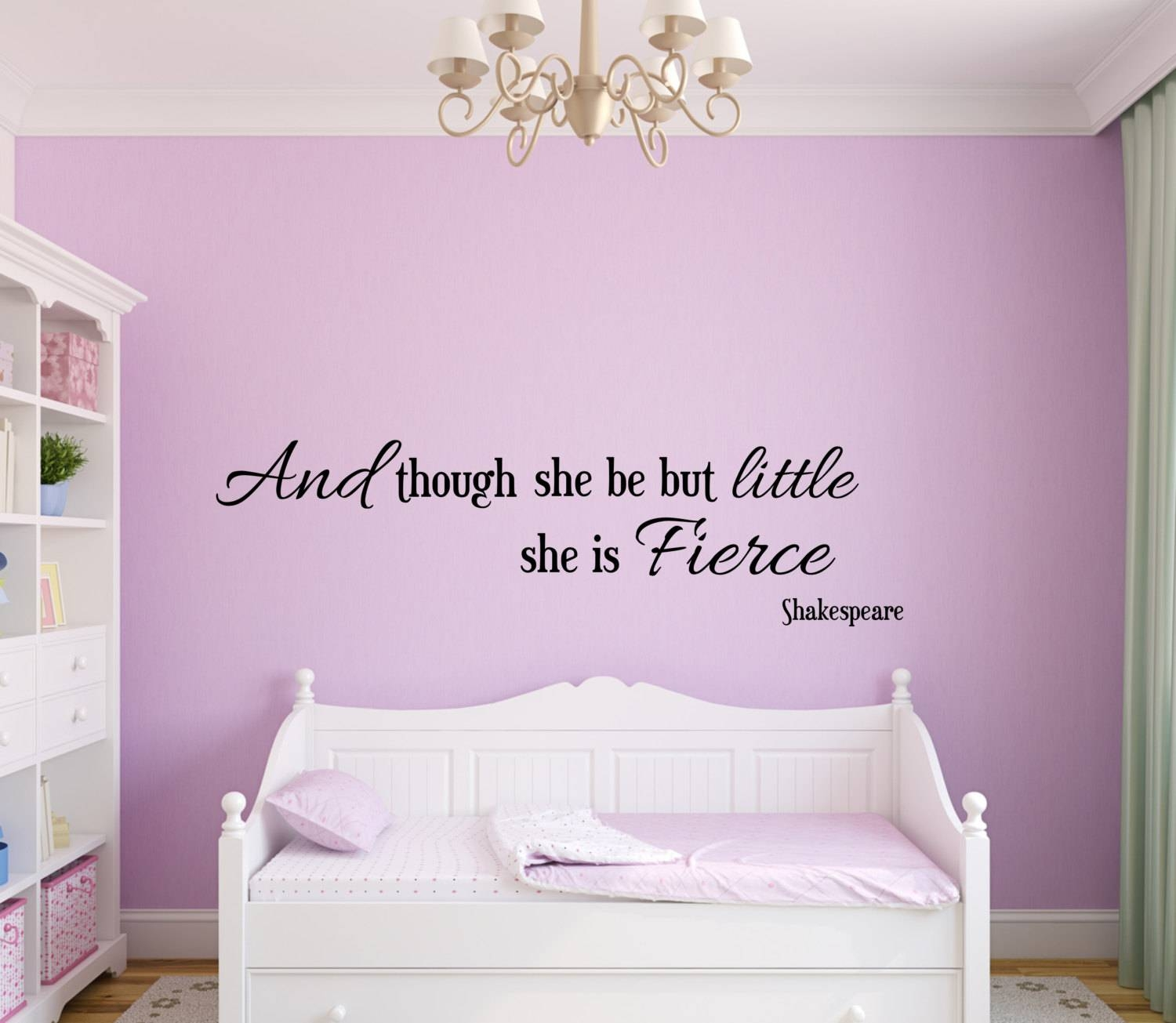 Vinyl Wall Decal And Though She Be But Little She Is Fierce Within Best And Newest Shakespeare Wall Art (View 6 of 20)