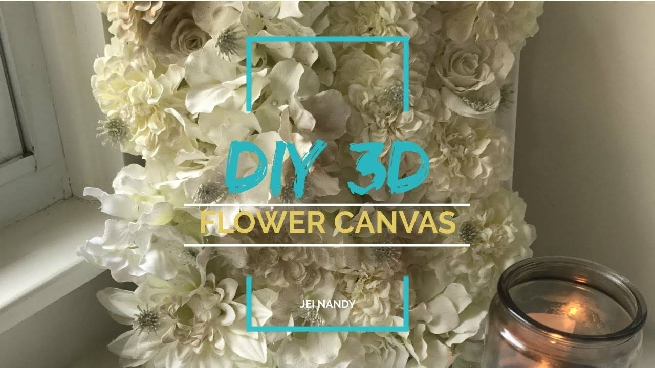Wall Art Diy – 3D Flower Canvas – Youtube With Regard To Most Recent 3D Flower Wall Art (View 15 of 20)