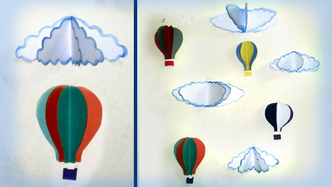 Wall Decoration With Paper ( Part 1) – Youtube Intended For Most Popular Air Balloon 3D Wall Art (View 19 of 20)