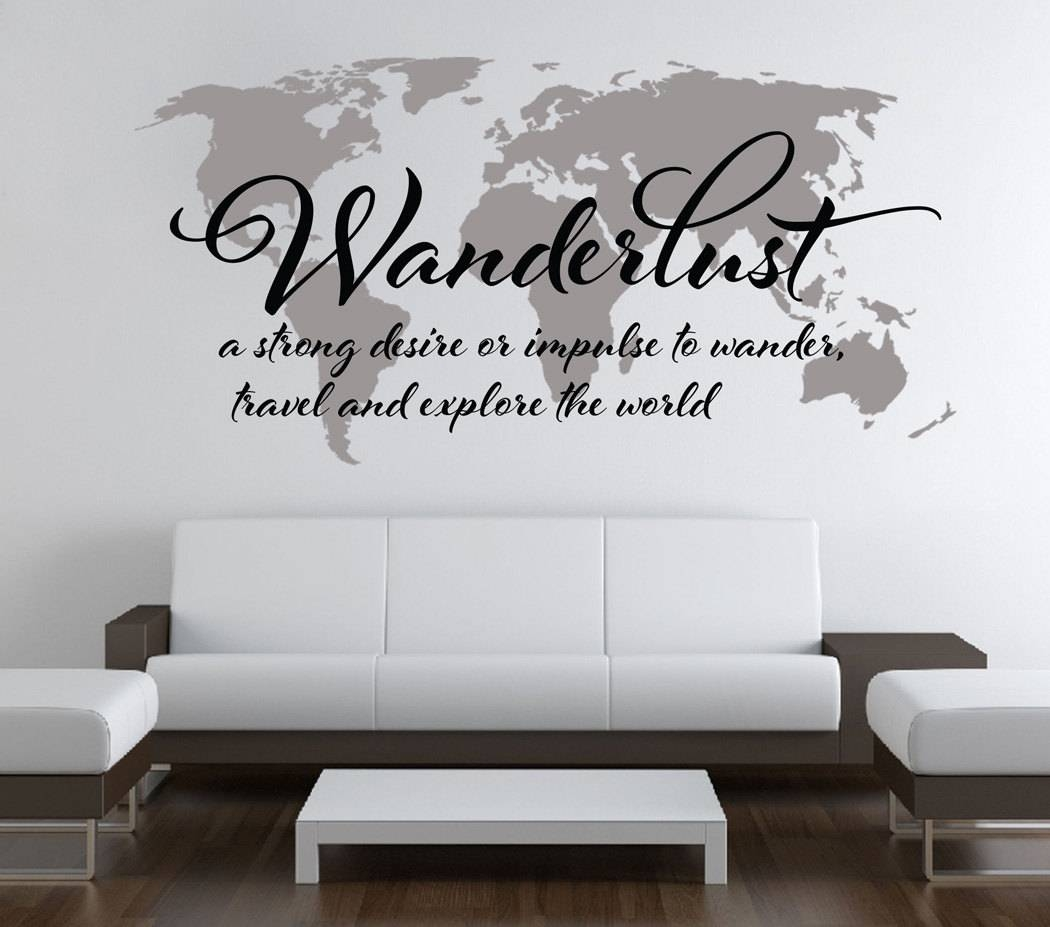 Wanderlust Travel Quote World Map Wall Art Decal On Storenvy Within Newest World Wall Art (View 14 of 20)
