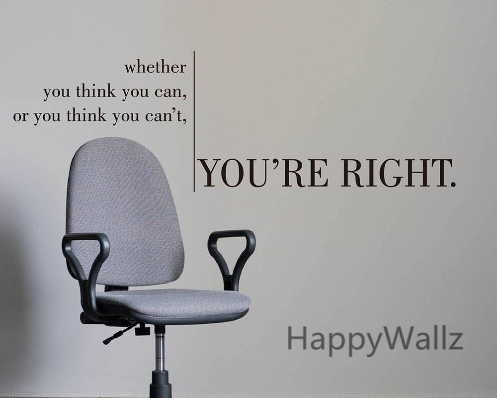 Whether You Think You Can You're Right Motivational Quote Wall For Most Recent Inspirational Wall Decals For Office (View 18 of 20)