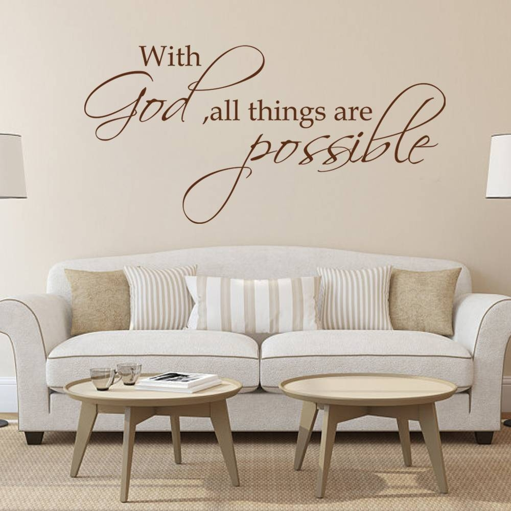 With God All Things Are Possible Religious Wall Decal Bible Verse In Current Bible Verses Wall Art (View 29 of 30)