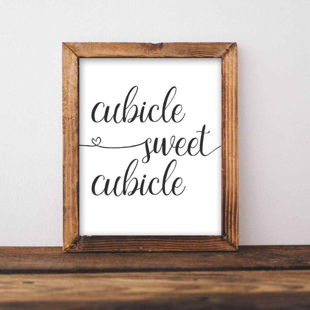 Work Printable Art Cubicle Sweet Cubicle Printable Wall Art Throughout Most Popular Cubicle Wall Art (View 6 of 12)
