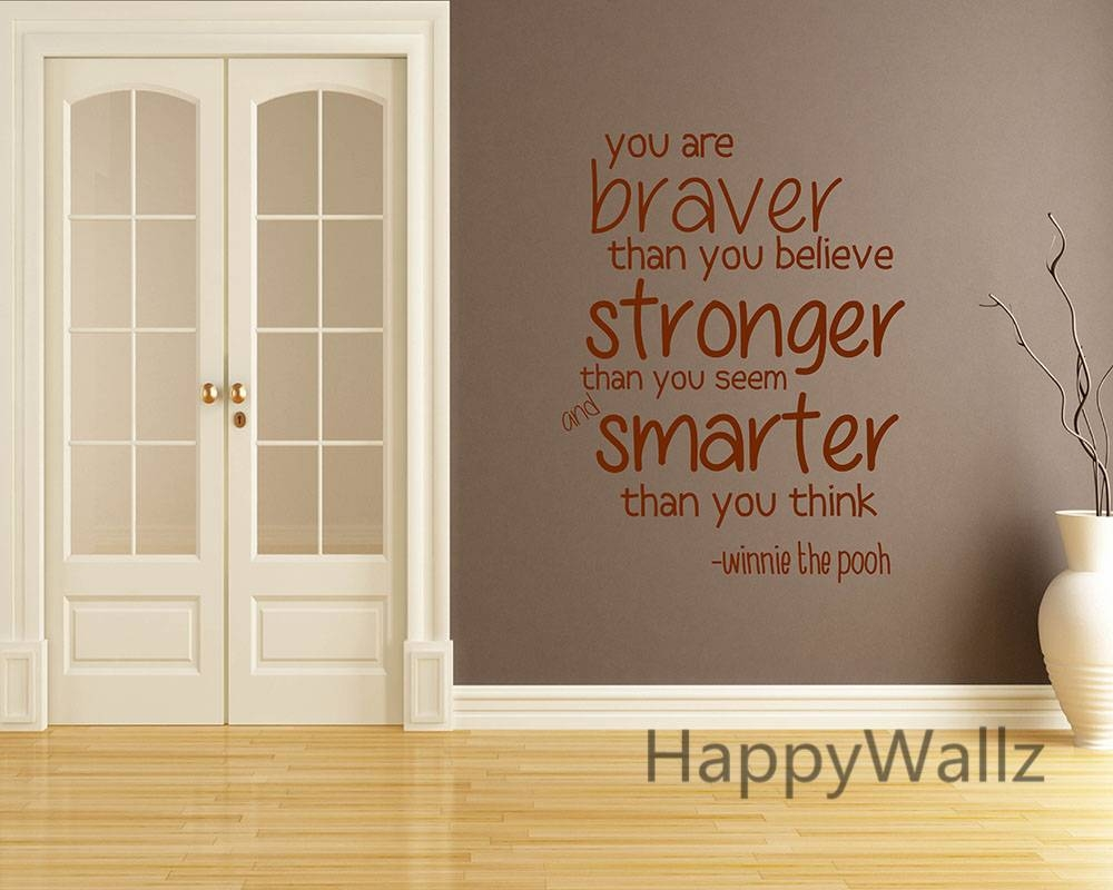 You Are Braver Stronger Smarter Motivational Quote Wall Sticker Inside Most Popular Inspirational Wall Decals For Office (View 19 of 20)