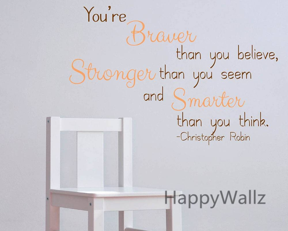 You Are Braver Stronger Smarter Motivational Quote Wall Stickers Intended For Recent Inspirational Wall Decals For Office (View 20 of 20)