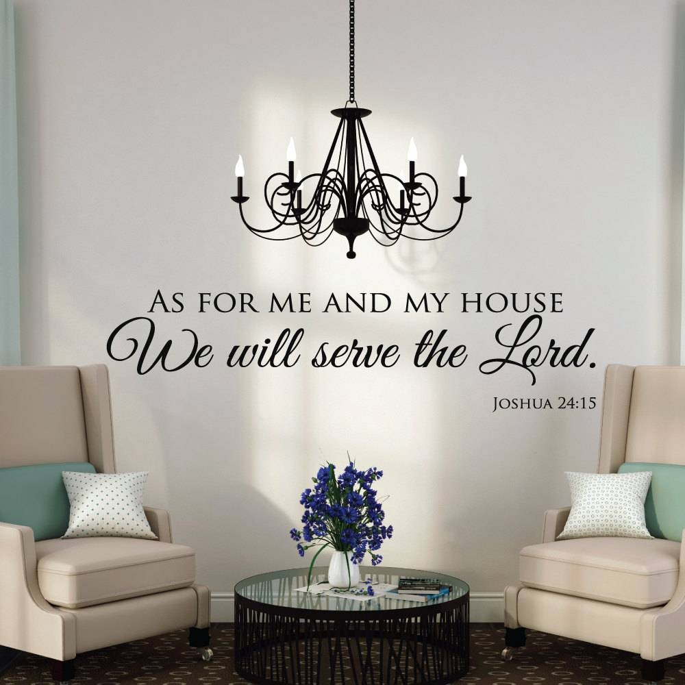 As For Me And My House Wall Decals Quotes Christian Wall For 2018 As For Me And My House Metal Wall Art (View 2 of 20)