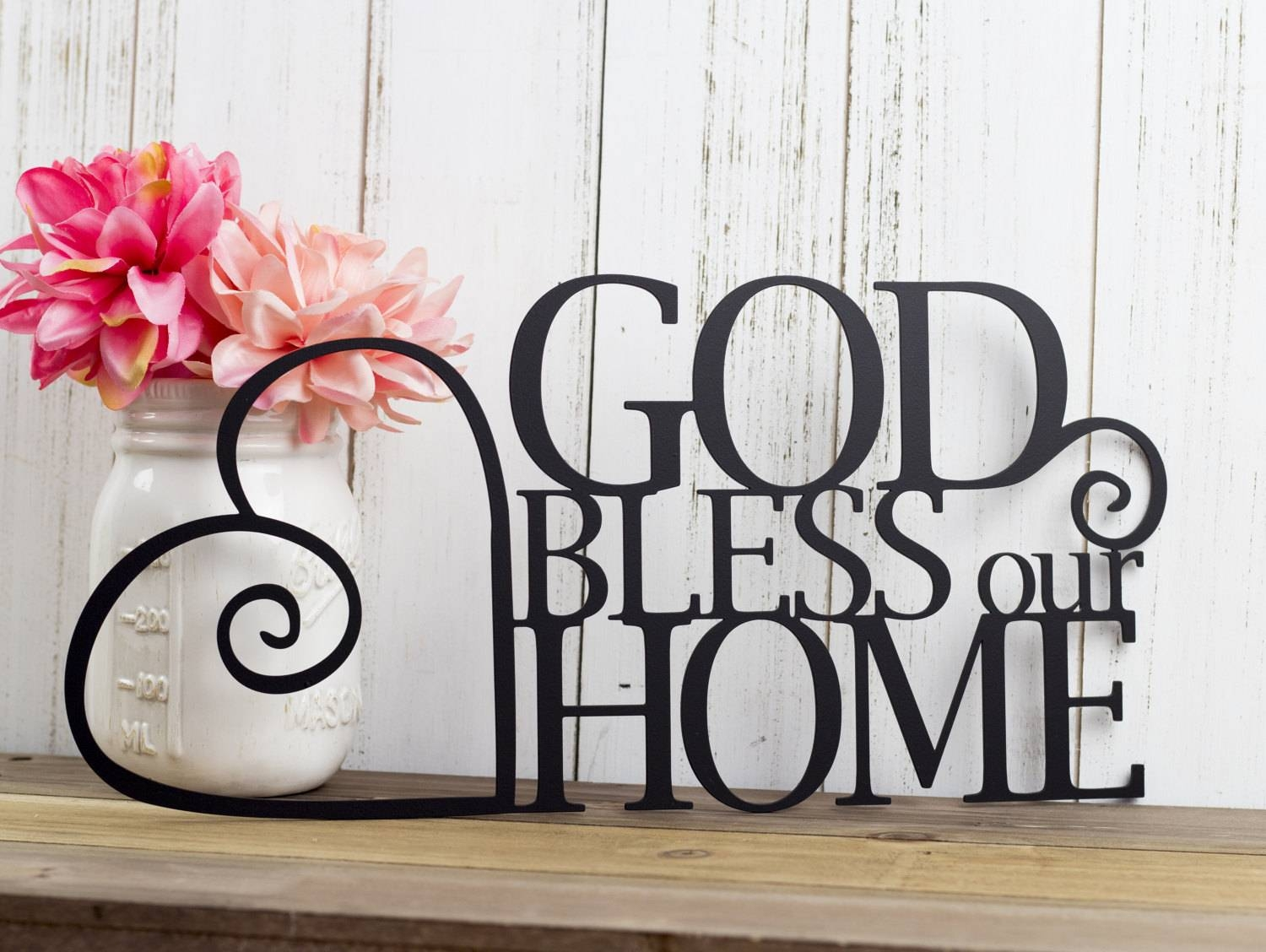 God Bless Our Home Metal Sign Heart Religious Decor God With Regard To Most Recent Religious Metal Wall Art (Gallery 5 of 20)