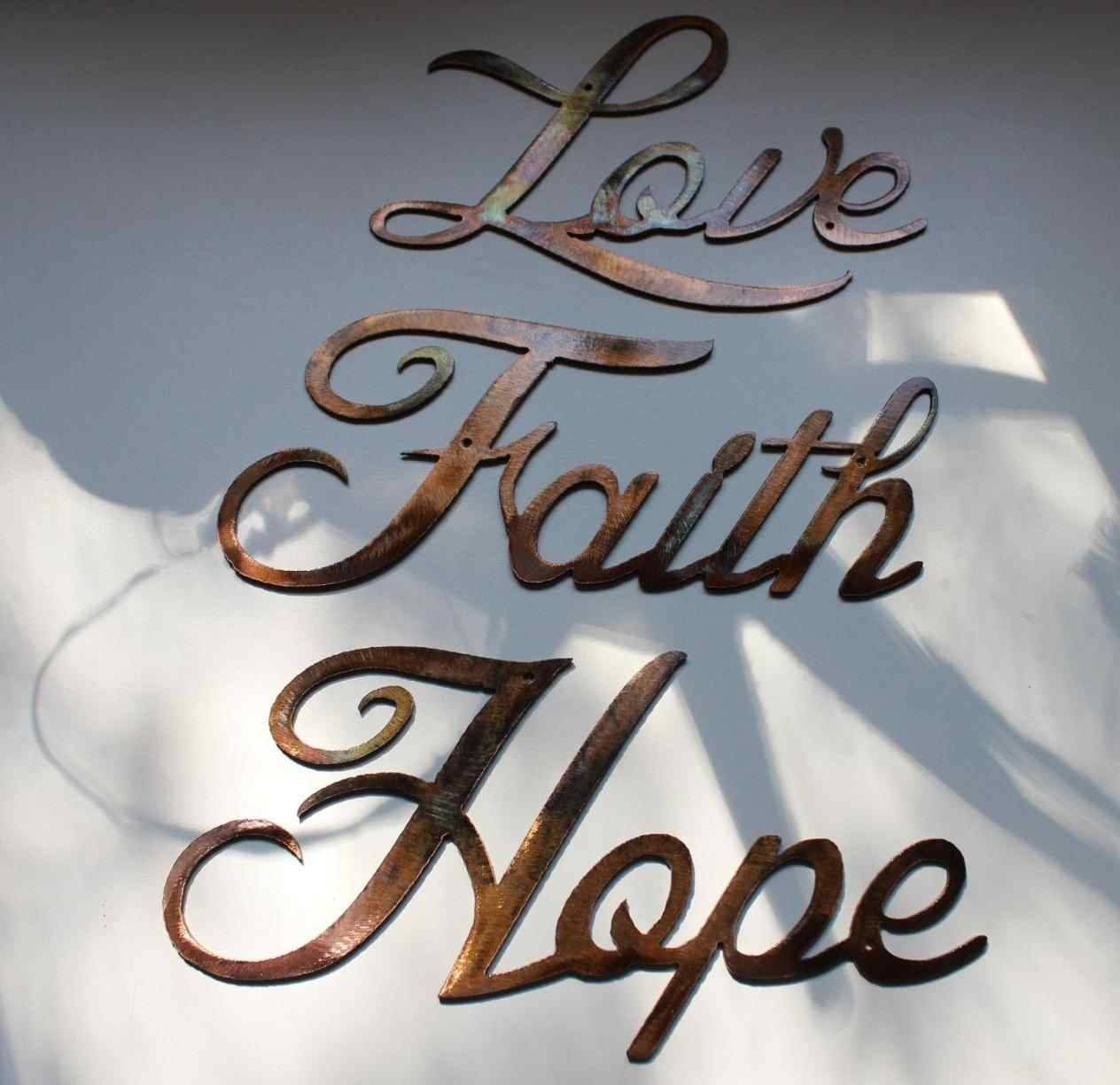 Hope Love Metal Wall Art Wall Art Touch Of Class Love Faith Hope In Current Faith Hope Love Metal Wall Art (View 9 of 20)