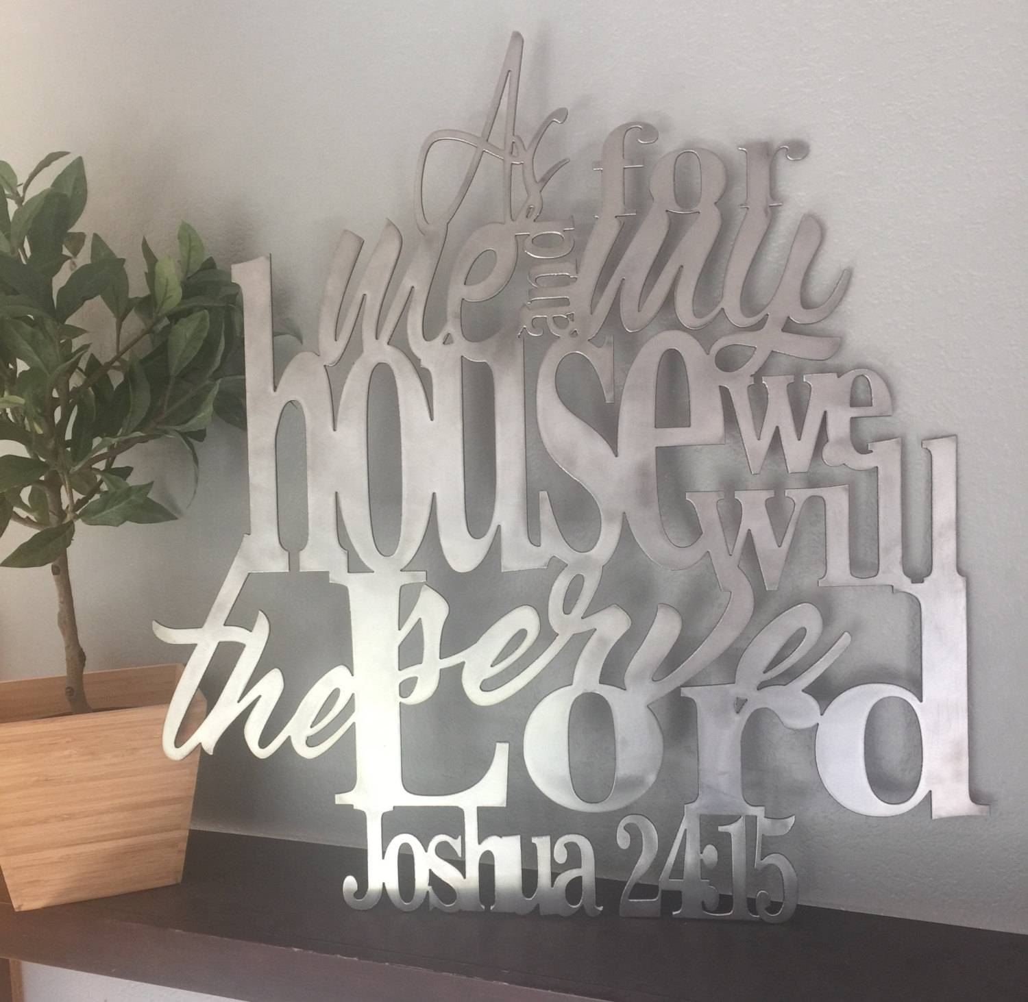 Joshua 24:15 Metal Verse Sign Verse Scripture Decor As Pertaining To Newest As For Me And My House Metal Wall Art (View 8 of 20)