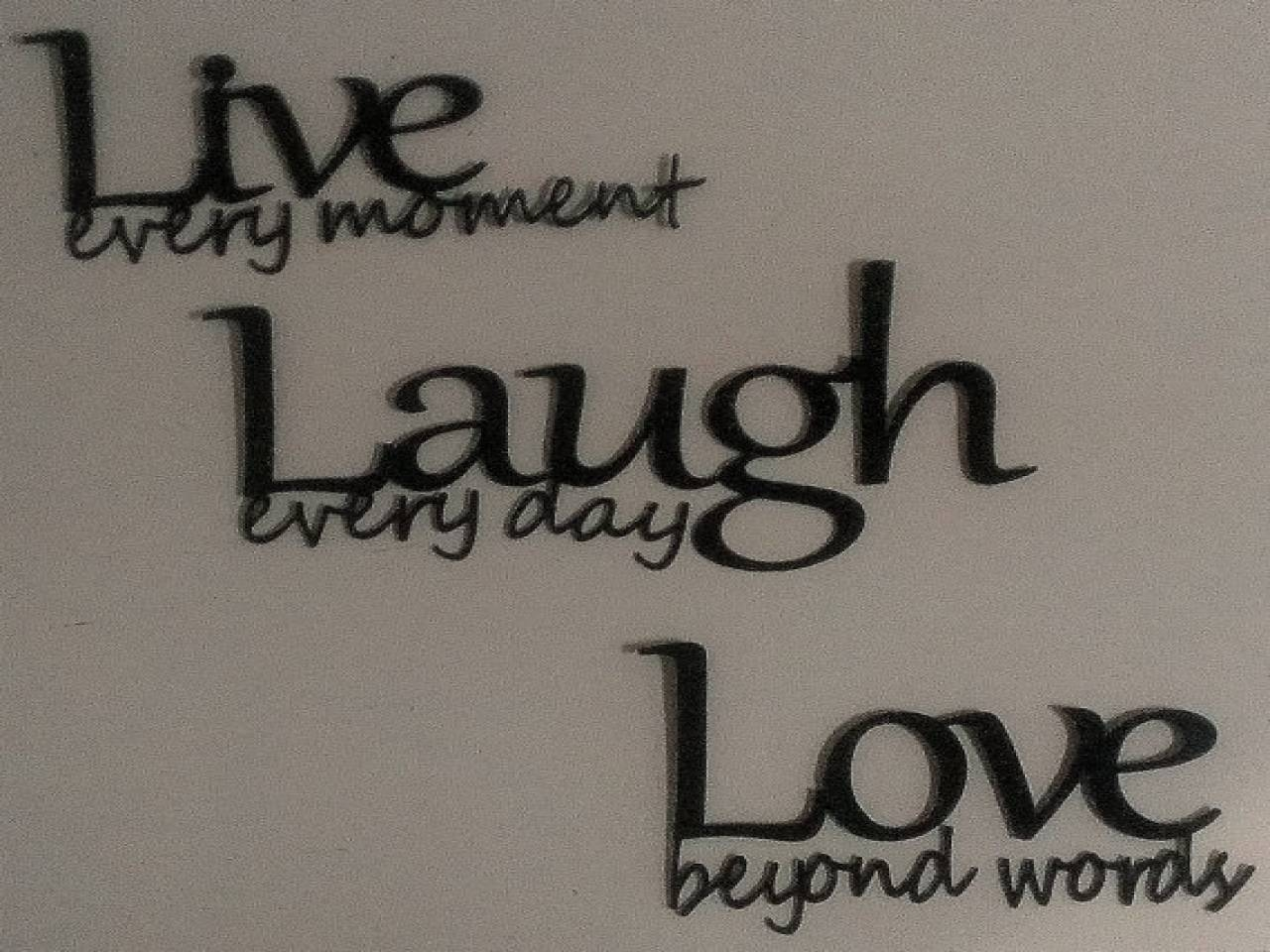 Live Love Laugh Wall Art, Live Laugh Love Photography Live Love For Most Recent Live Laugh Love Metal Wall Art (View 6 of 20)