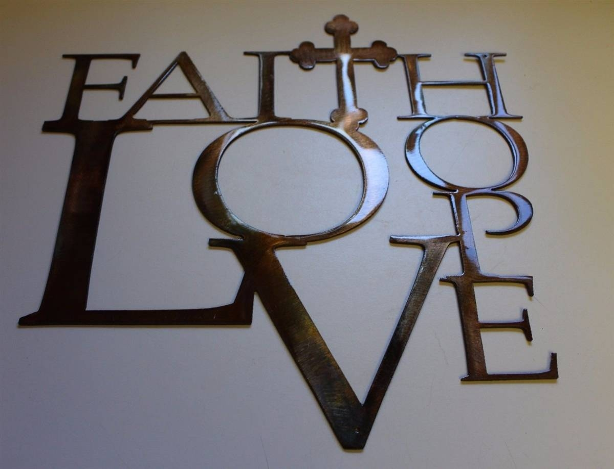 Love And Hope W/ Cross Metal Wall Art Decor Inside 2018 Faith Hope Love Metal Wall Art (View 11 of 20)