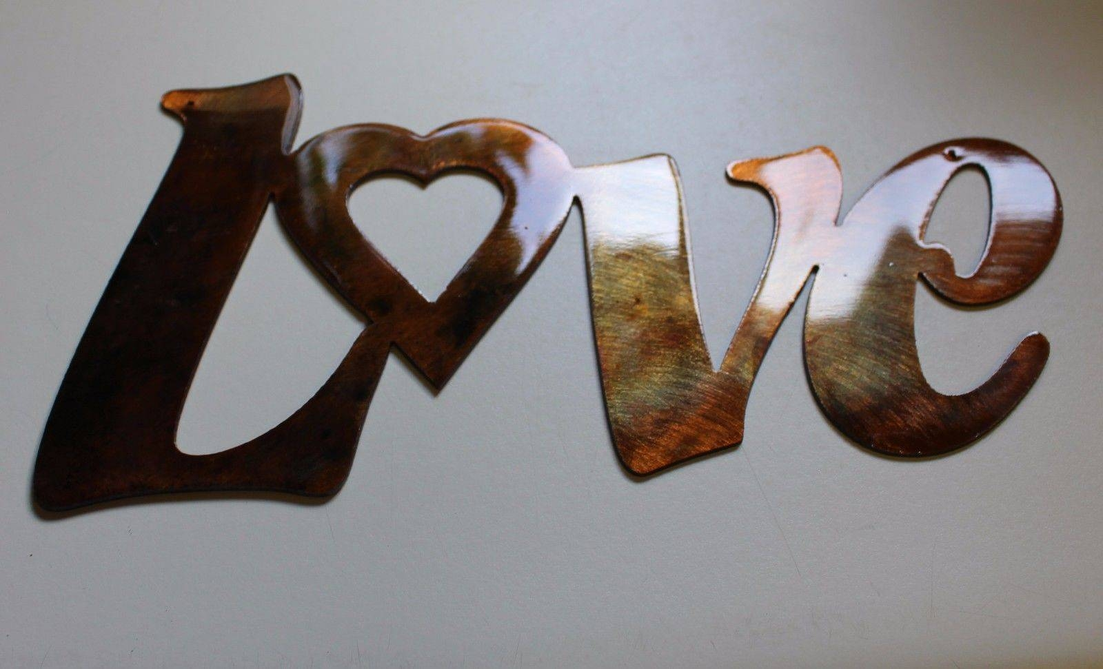 Love Wall Art Decor | Wallartideas Throughout Most Up To Date Love Metal Wall Art (View 7 of 20)