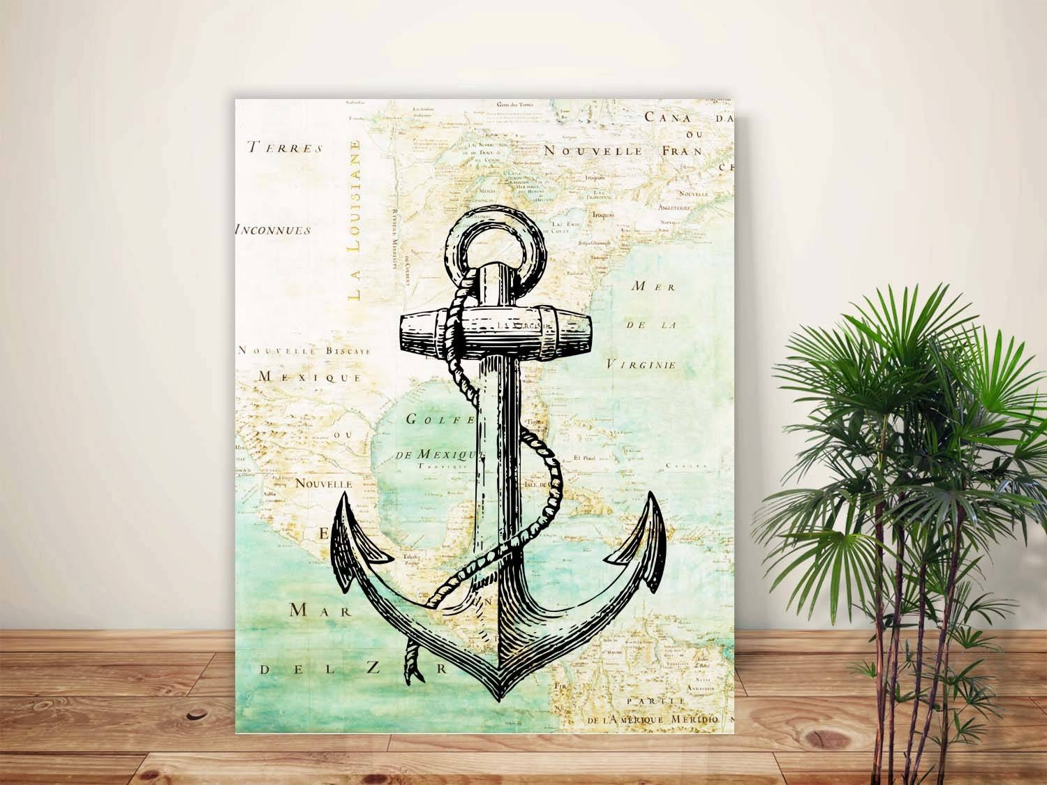 Nautical Art Anchor Print Anchor Art Map Art Anchor Poster With Regard To 2017 Nautical Map Wall Art (View 9 of 20)
